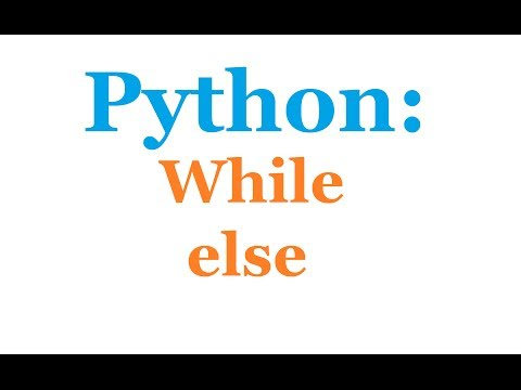 Python Programming Tutorial: While Else