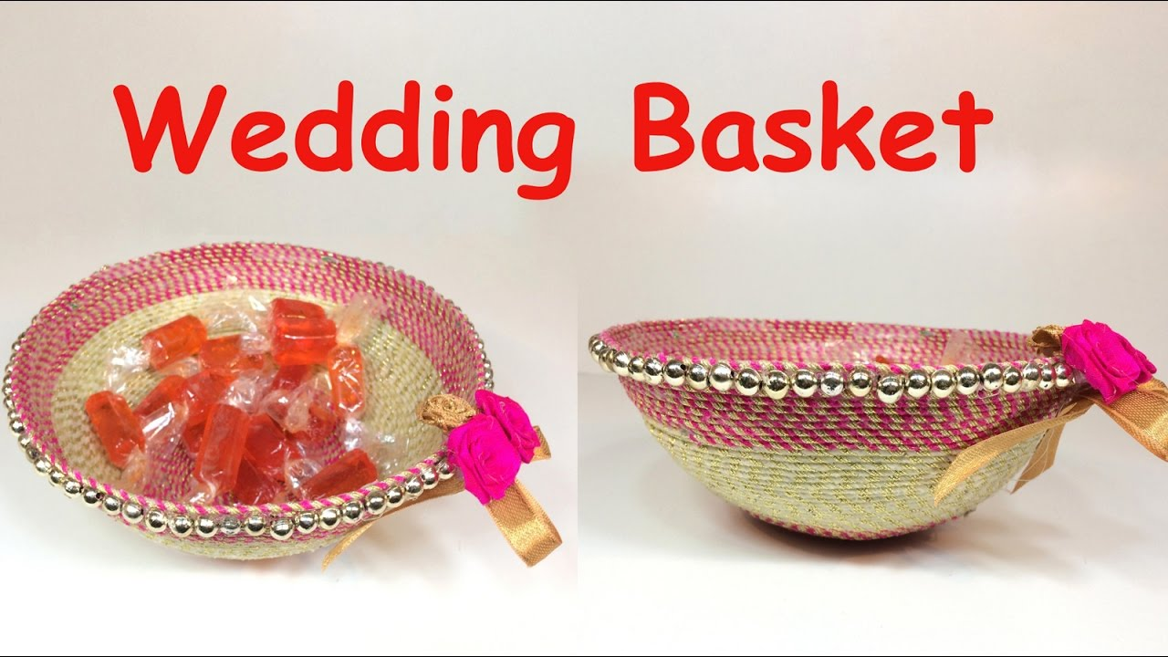 DIY - How to make decorative wedding basket? Wedding decoration ideas / valentine day gift basket. - YouTube  sc 1 st  YouTube & DIY - How to make decorative wedding basket? Wedding decoration ...