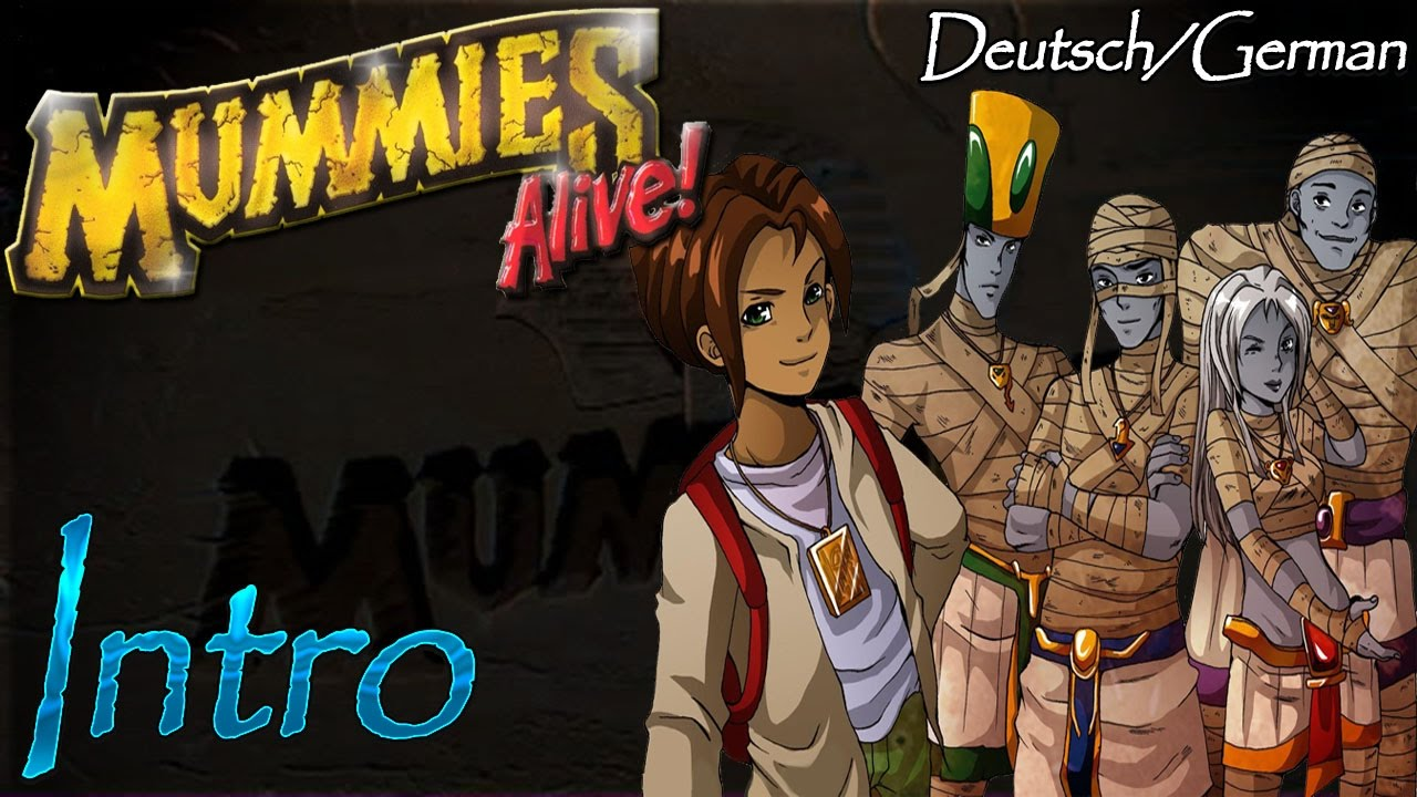 Mummies Alive Deutsch