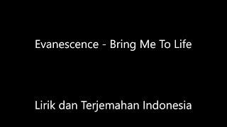 Evanescence - Bring Me To Life Lirik dan Terjemahan Indonesia