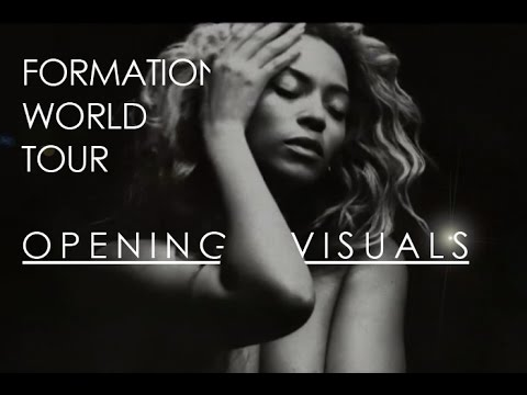 Beyoncé - Formation World Tour Stage Set + Opening Visuals (No Angel Intro)