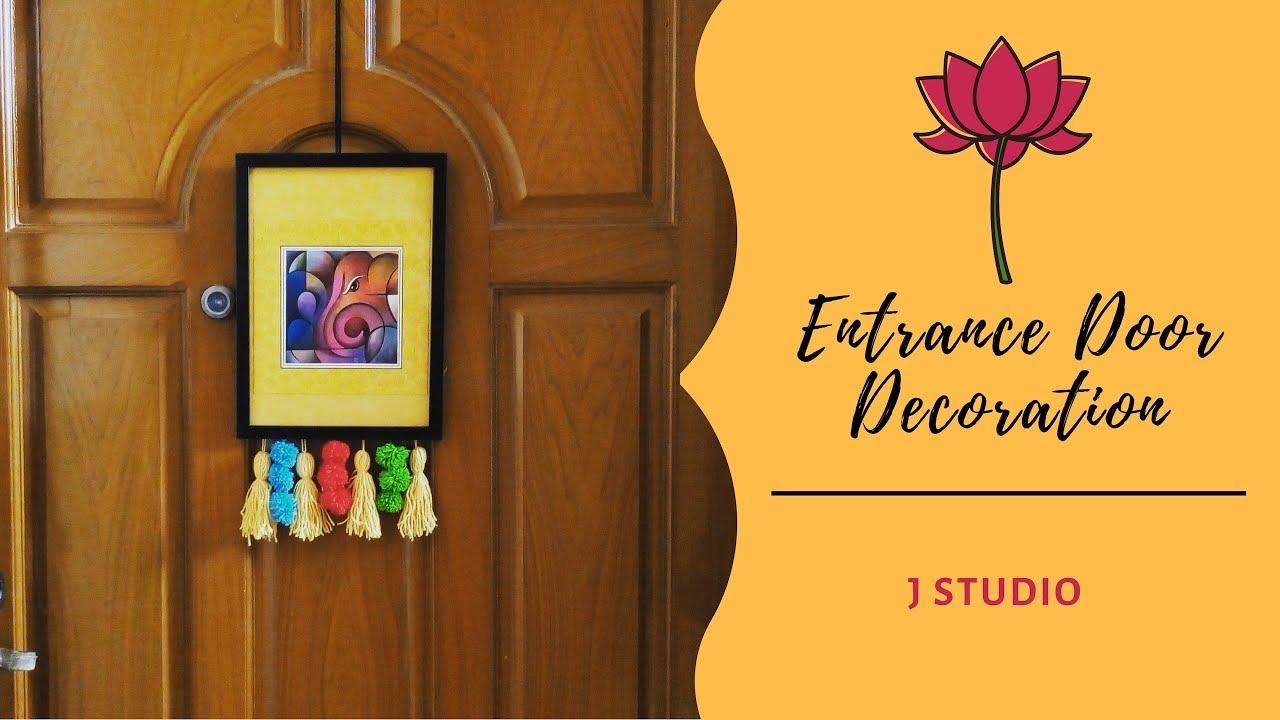Home Entrance Decoration Ideas | Diwali Decoration Tips | J Studio