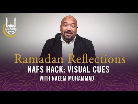 use-visual-cues---nafs-hacks-1---ramadan-reflections-2019