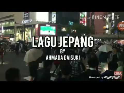 Dengerin Lagu Jepang By Ahmada Daisuki