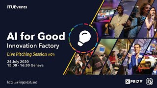 AI FOR GOOD LIVE | Innovation Factory Live Pitching Session #04