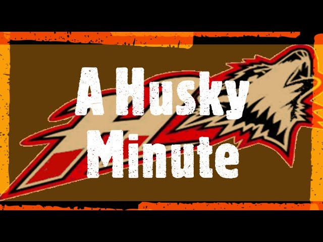 Husky Minute - October 26th