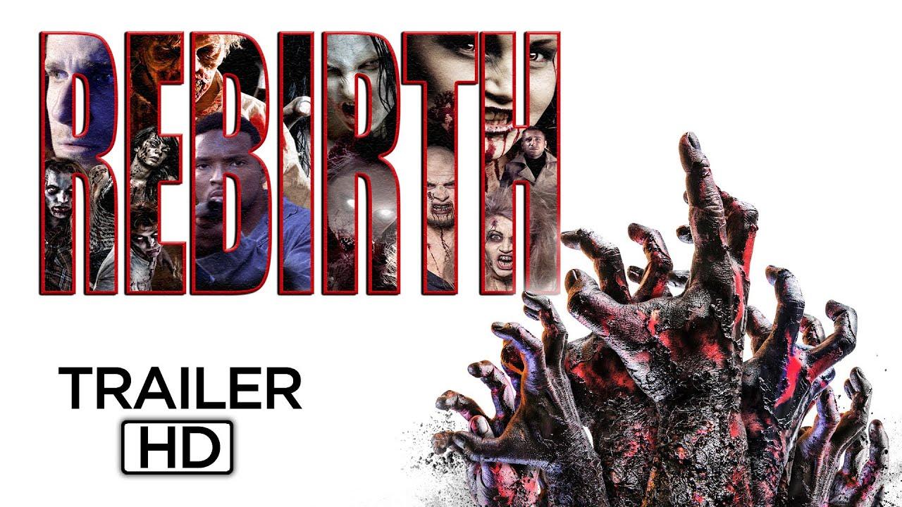 REBIRTH   Official Trailer HD