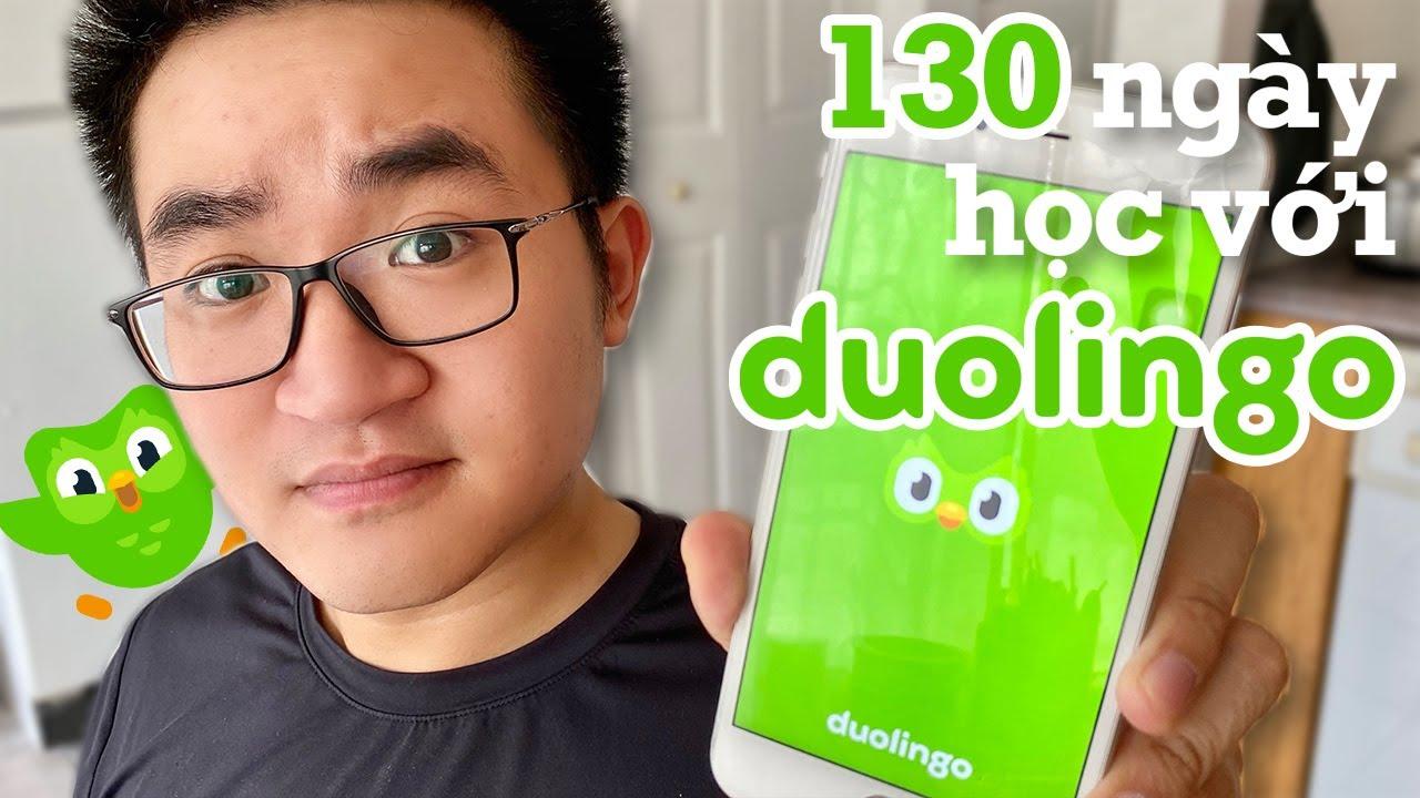 130 ngày học liên tục trên Duolingo, có đáng không?