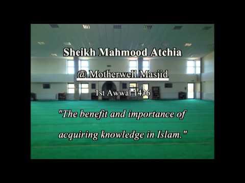 Sheikh Mahmood Atchia talk in Urdu at Motherwell Masjid