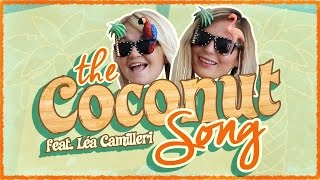 THE COCONUT SONG by LÉA & LOLA