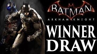 Batman Arkham Knight Giveaway - WINNER DRAW! | DanQ8000