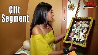 Surbhi Chandna Gift Segment Part 03