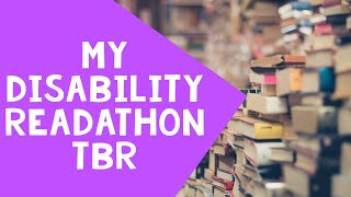 The Disability Readathon - April 2020 - My TBR!