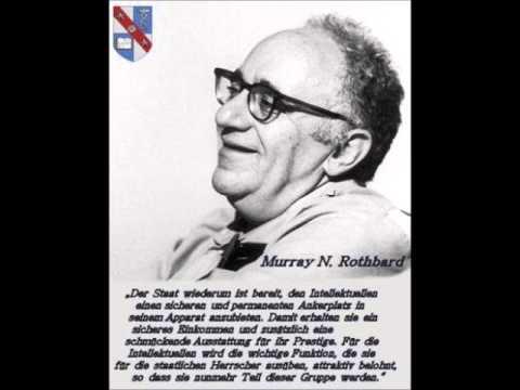 Murray N Rothbard Die Anatomie des Staates - YouTube