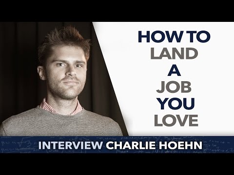 How to Land a Job You Love ? - Charlie Hoehn