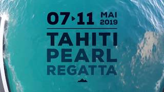 Tahiti Pearl Regatta 2019 - The stronger the leap, the farther we go