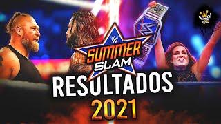 RESULTADOS DE WWE SummerSlam 2021 Regresa Becky Lynch Brock Lesnar