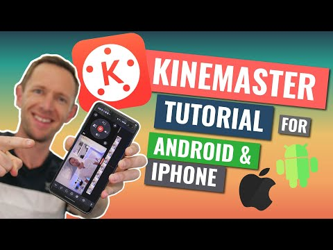 Kinemaster Tutorial: How To Edit Video On Android & IPhone!