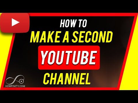How to Make a Second YouTube Channel in 2019