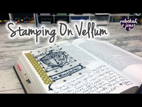 Stamping On Vellum Tip-In- Bible Art Journaling Challenge Lesson 46