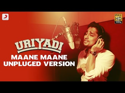 Uriyadi - Maane Maane Unplugged Version | Siddharth | Vishal Chandrashekhar, Anthony Daasan