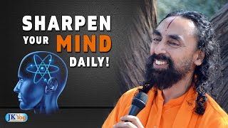 Do you Spend Time to Sharpen Your Mind Everyday? | Mind Management | Swami Mukundananda