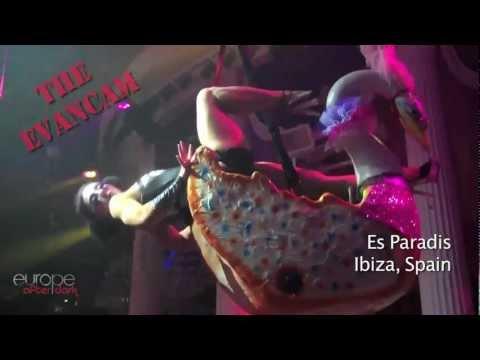 Europe After Dark Ibiza: Evancam in Es Paradis