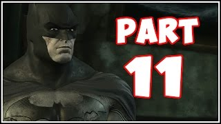 Batman Arkham City - Part 11 - Zombie Batman?! (Return to Arkham)
