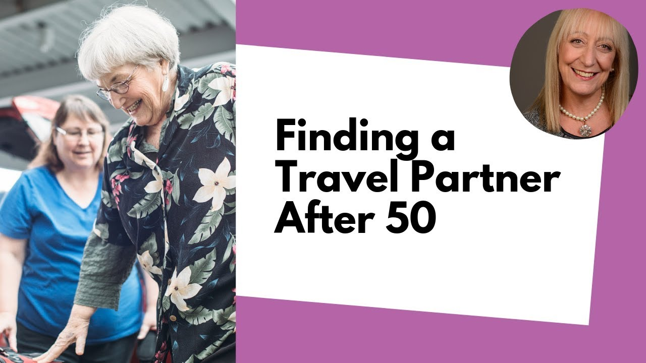 Travel companions over 50