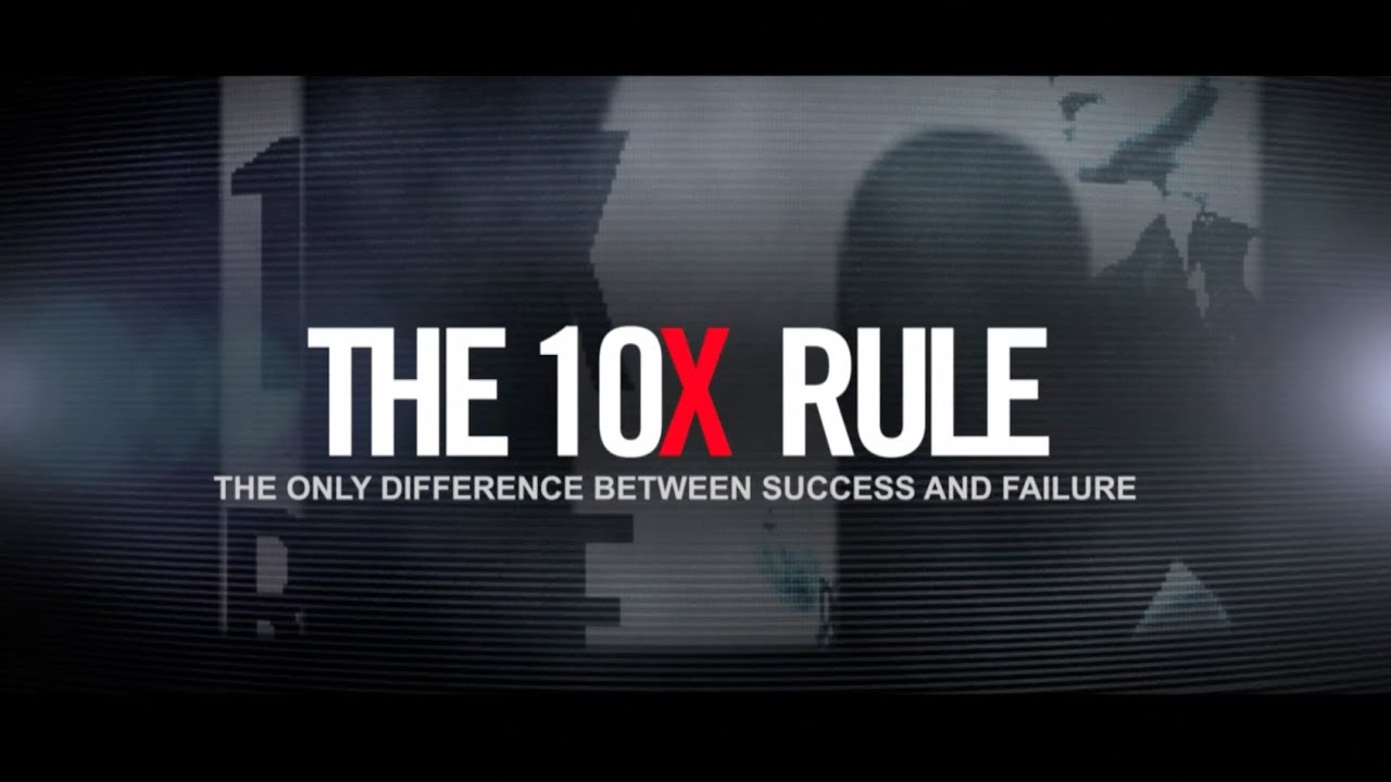 Why is The 10X Rule So Popular - YouTube