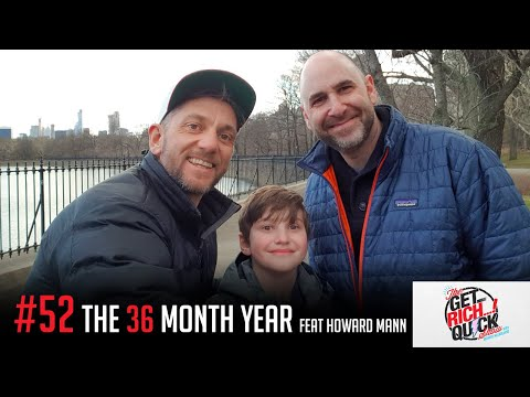The power of the 36 month year | FEAT: Howard Mann