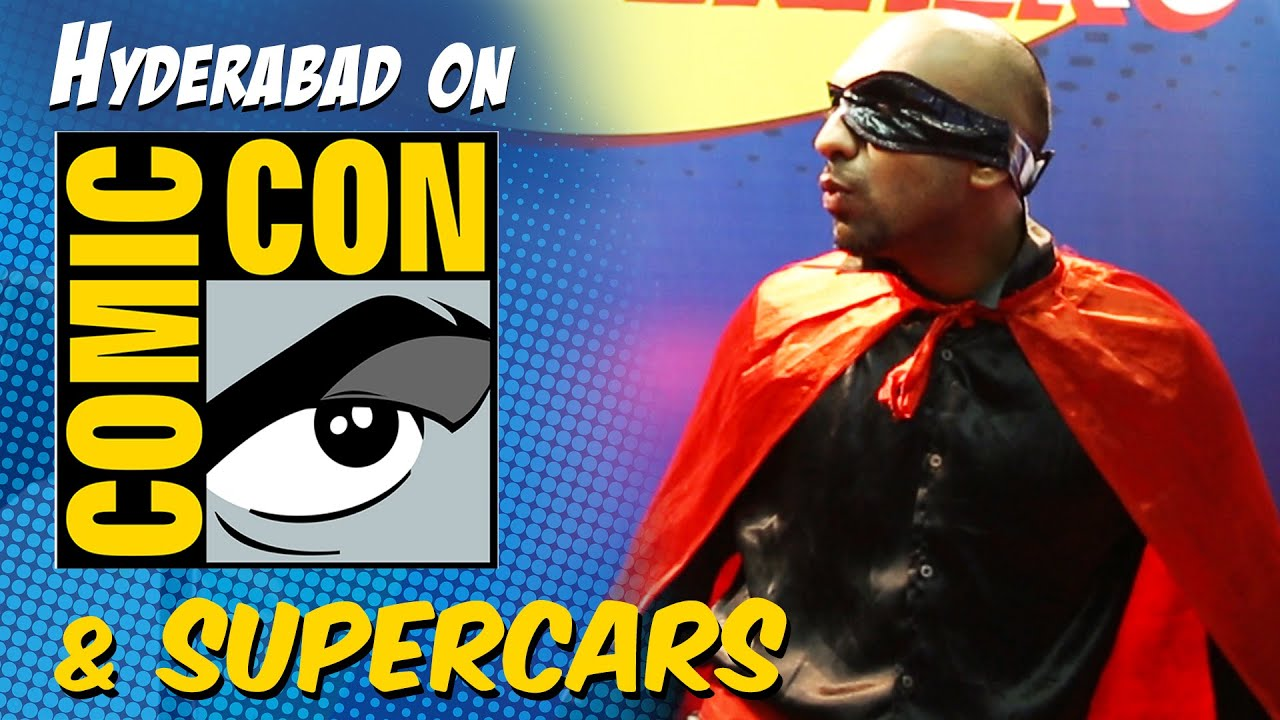 Hyderabad On Comic Con & Supercars | Being Indian