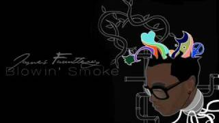Watch James Fauntleroy Blowin Smoke video