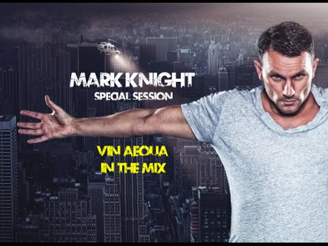 [Vin Aeoua] Mark Knight's Special Mix (Real House Music) [Integral Club House]