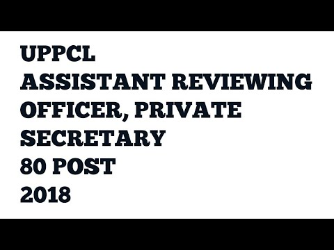 Latest UPPCL RECRUITMENT 2018| 80 POST ADDITIONAL PRIVATE SECRETARY, ASSISTANT REVIEWING OFFICER