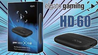ENREGISTRER en HD 60fps avec le ELGATO GAME CAPTURE HD 60 sur PC/PS4 & XBOX ONE