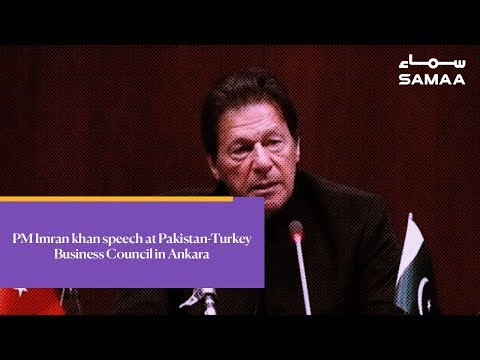 PM Imran khan speech at Pakistan-Turkey Business Council in Ankara | SAMAA TV | 04 Jan,2019