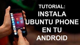 Como instalar Ubuntu Phone en tu Galaxy Nexus, Nexus 4, Nexus 7 o Nexus 10