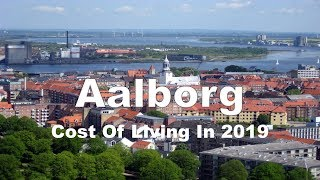 Cost Of Living In Aalborg, Denmark In 2019, Rank 26th In The world