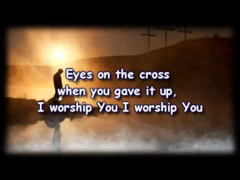 At Your Feet (Surrender) - Dan Bremnes - Worship Video with lyrics