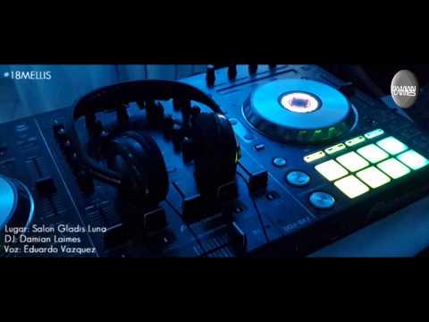 DJ DAMIAN LAIMES EN VIVO - 18 DE LOS MELLIS