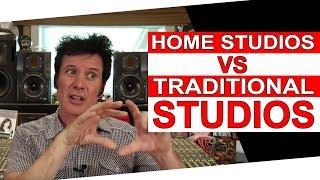 Home studios vs.Traditional Studios - Warren Huart: Produce Like A Pro
