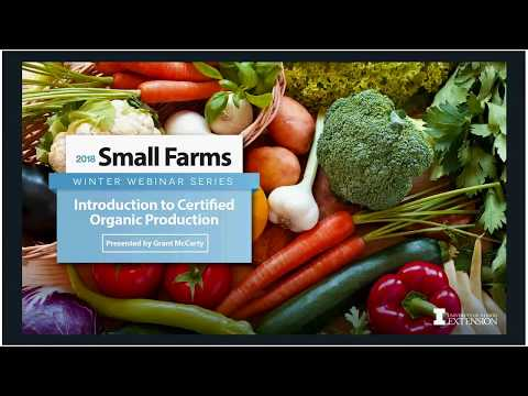 Intro to Organic Certification  Thursday, February 01, 2018-Grant McCarty