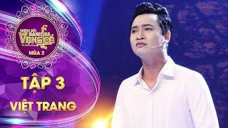 Đường đến danh ca vọng cổ 2 | tập 3: Hoàng Việt Trang - Nửa đêm ngoài phố