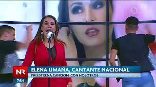 Elena Umaña presenta su nueva canción con nosotros