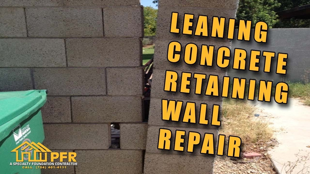 Leaning Concrete Retaining Wall Repair 704 787 6972 Charlotte Nc