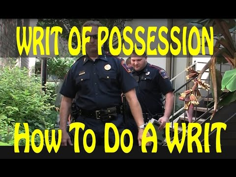 Writ of Possession Texas How To Do a Writ in Houston 832-701-7172