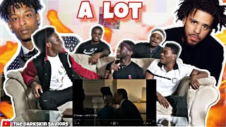 21 Savage - a lot ft. J. Cole(Reaction)