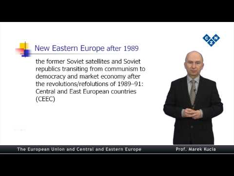 The European Union and Central and Eastern Europe, part 1