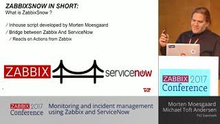 Incident management using Zabbix + ServiceNow (Zabbix Summit 2017)
